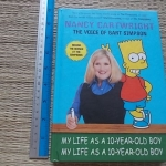 My Life As A 10-Year-Old Boy (By Nancy Carftwright/ The Voice of Bart Simpson)