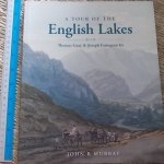 A Tour of ENGLISH LAKES with Thomas Gray And Joseph Farington RA