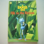 A Bug's Life: Flik to the Rescue