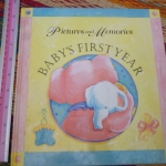 Baby's First Year: Pictures and Memories
