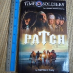 PATCH (Robert Gould's Time Soldiers: The Ultimate Adventure Series)