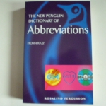 The New Penguin Dictionary of ABBREVIATIONS (From A to ZZ)
