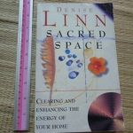 Sacred Space (Clearing and Enhancing the Energy of Your Home)