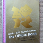 London 2012 Olympic Games: The Official Book