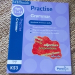 WHSmith Practise GRAMMAR Age 11-14 (Years 7-9/ KS3)