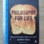 Philosophy For Life (Applying Philosophy in Politics and Culture) thumbnail 1