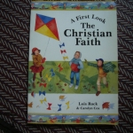 The Christian Faith (A First look)